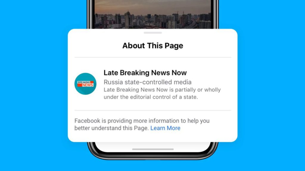 Facebook 開始將部分或完全受政府控制的媒體的帖文標示出來。