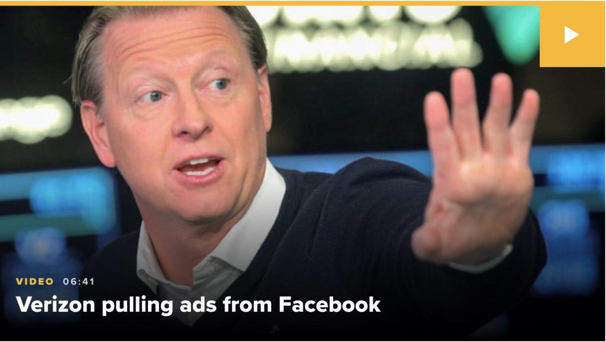 Verizon 日前透過 CNBC 宣布從 Facebook 抽走廣告。