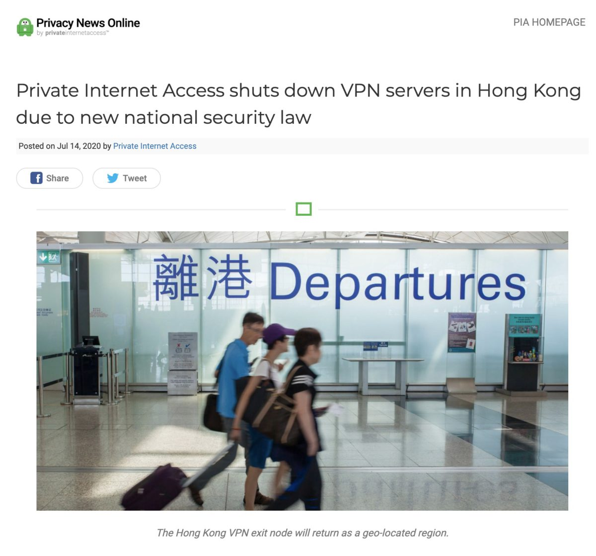 Private Internet Access 透過網誌宣布關閉香港伺服器。