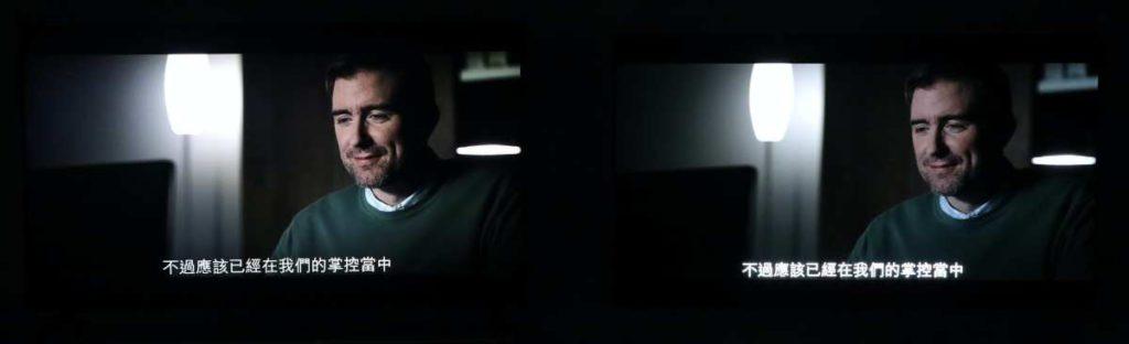 使用電影模式觀看 Netflix 電影, Q700T (左)光暗對比細節顯示比較多,而暗黑場景下,字幕不會出現過光情況。