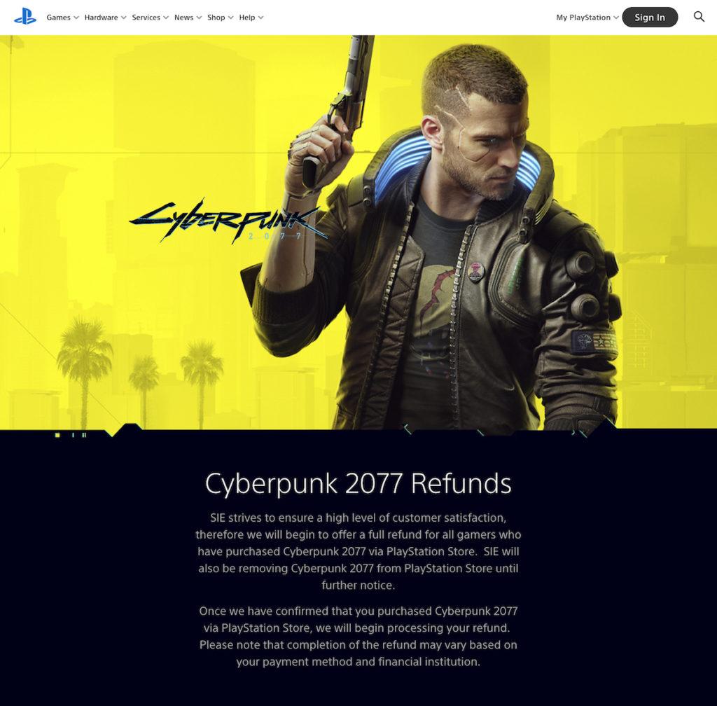 SIE 發出公告,指他們致力確保客戶擁有高滿意度,因此將《 CyberPunk 2077 》下架並全數退款。