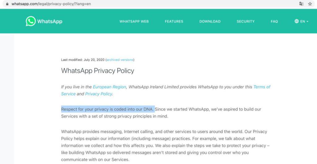 2020 年 7 月 20 日 WhatsApp 曾指出「 Respect for your privacy is coded into our DNA (尊重你的私隱烙印在我們的 DNA 裡)」,現在看來在前面加上「 No more 」兩個字更合適。