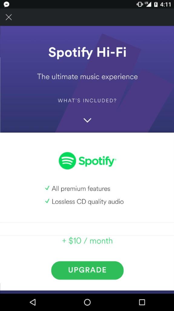 四年前 Spotify 宣傳無損音樂服務時,曾提及用戶要額外加 $5-10 美元升級,不過現在相信要重新考慮了。
